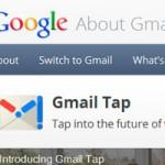 Gmail Tap: попрощайтесь со своей QWERTY клавиатурой